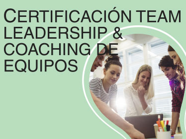 Certificación Team Leadership & Coaching de Equipos