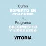 Curso Experto en Coaching y Programa de Crecimiento y Liderazgo. En VITORIA