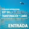 ENTRADA GENERAL - CONGRESO SOFT SKILLS, TRANSFORMACIÓN Y CAMBIO