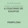 Certificación Team Leadership & Coaching de Equipos en PAMPLONA
