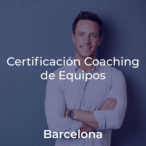 Certificación Team Leadership & Coaching de Equipos en BARCELONA
