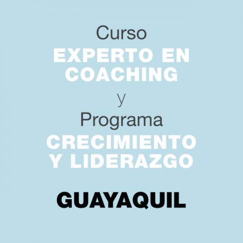 Curso Experto en Coaching y Programa de Crecimiento y Liderazgo. En GUAYAQUIL