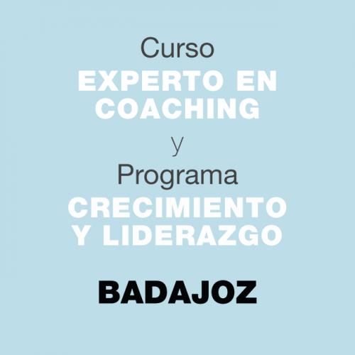 Curso Experto en Coaching y Programa de Crecimiento y Liderazgo. En BADAJOZ