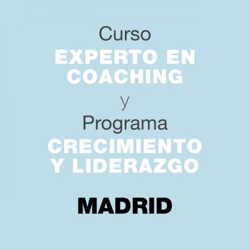 Curso Experto en Coaching y Programa de Crecimiento y Liderazgo. En MADRID NOVIEMBRE