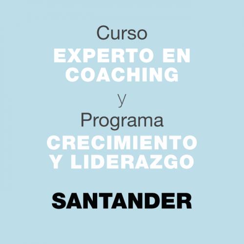 Curso Experto en Coaching y Programa de Crecimiento y Liderazgo. En SANTANDER