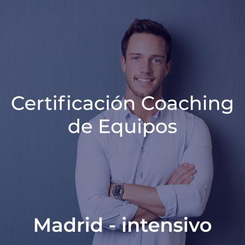 Certificación Team Leadership & Coaching de Equipos en MADRID INTENSIVO