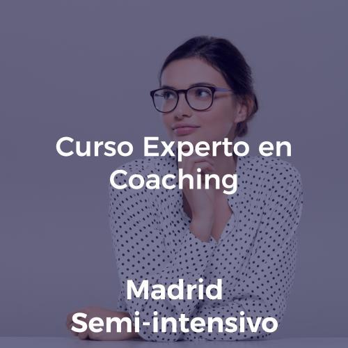 Curso Experto en Coaching y Programa de Crecimiento y Liderazgo. En MADRID SEMI-INTENSIVO JULIO