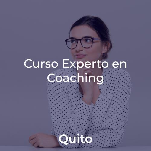 Curso Experto en Coaching y Programa de Crecimiento y Liderazgo. En QUITO