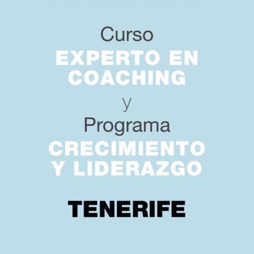 Curso Experto en Coaching y Programa de Crecimiento y Liderazgo. En TENERIFE