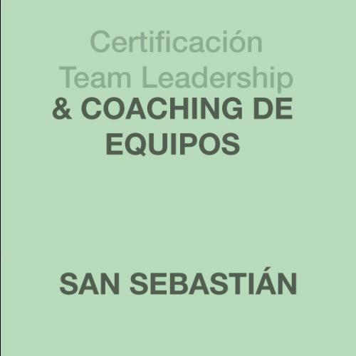 Certificación Team Leadership & Coaching de Equipos en SAN SEBASTIÁN