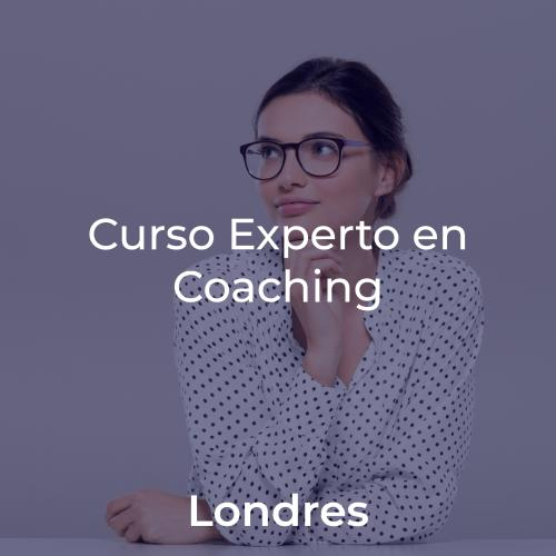 Curso Experto en Coaching y Programa de Crecimiento y Liderazgo. En LONDRES