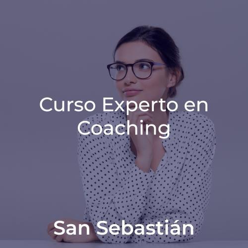 Curso Experto en Coaching y Programa de Crecimiento y Liderazgo. En SAN SEBASTIAN