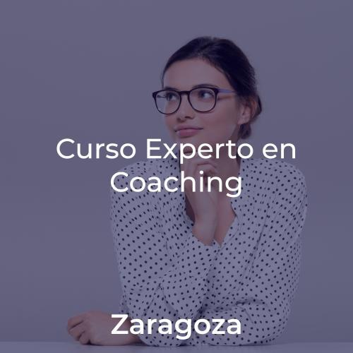 Curso Experto en Coaching y Programa de Crecimiento y Liderazgo. En ZARAGOZA