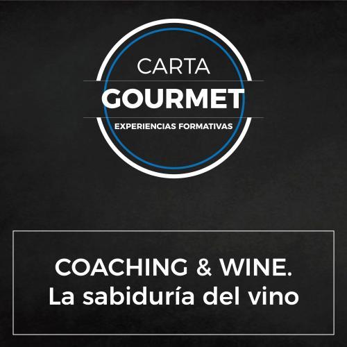 Carta Gourmet - COACHING & WINE. La sabiduría del vino