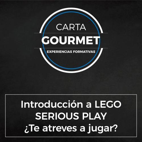 Carta Gourmet - Introducción a LEGO SERIOUS PLAY ¿TE ATREVES A JUGAR?